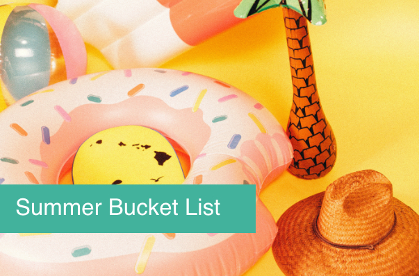 Summer Bucket List: 5 Fantastic Things You Can Still Do This Summer