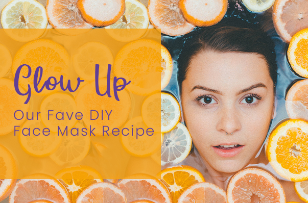 Glow Up: Best DIY Face Mask Recipes To Try