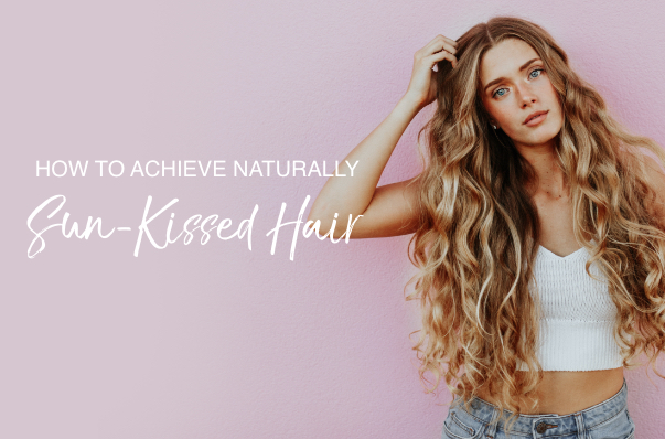 An All-Natural Way To Get Summer Highlights