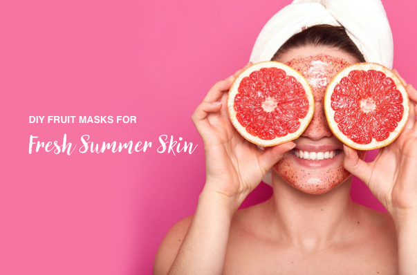 3 DIY Fruit Masks For Fresh Summer Skin