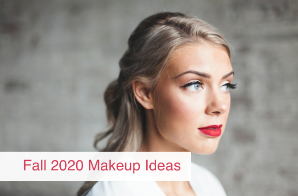 Fall 2020 Makeup Ideas You Should Try ASAP