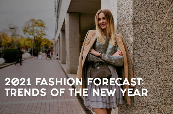 2021 Fashion Forecast: Trends of the New Year