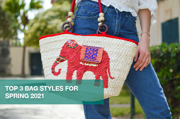 Top 3 Bag Styles for Spring 2021