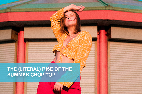 The (Literal) Rise of the Summer Crop Top