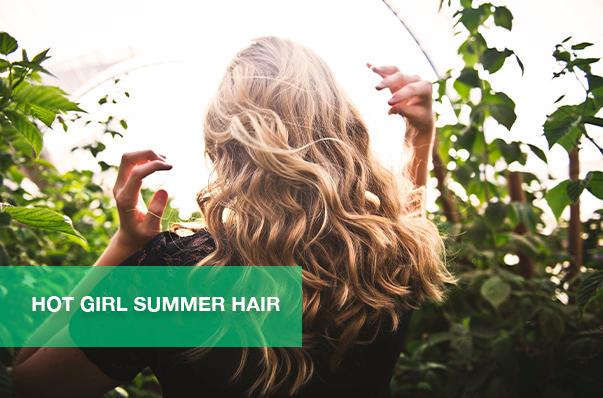 Hot Girl Summer Hair